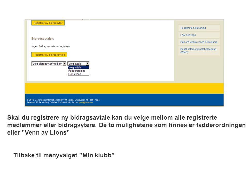 Skal du registrere ny bidragsavtale kan du velge mellom alle registrerte