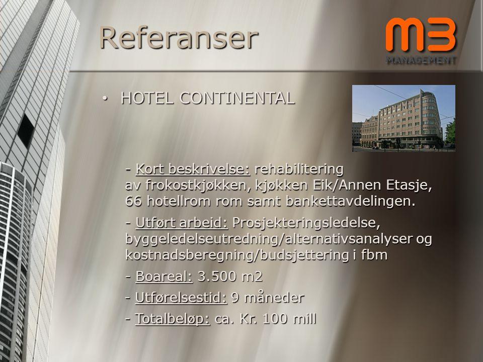 Referanser HOTEL CONTINENTAL