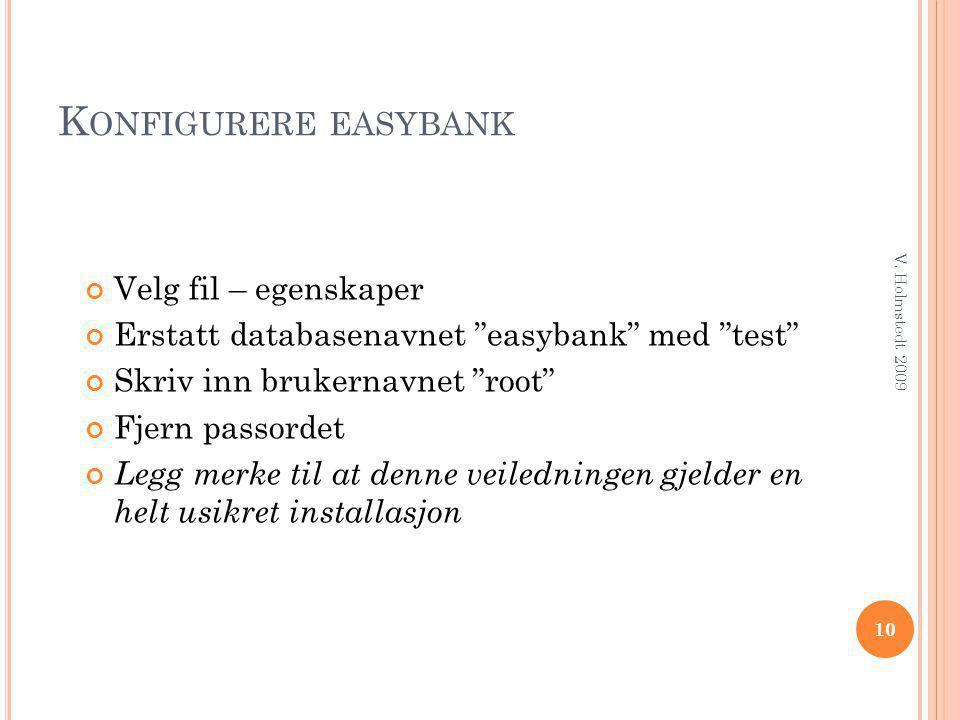 Konfigurere easybank Velg fil – egenskaper