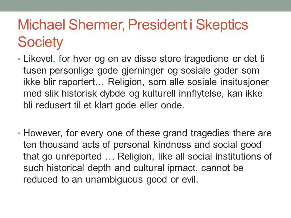 Michael Shermer, President i Skeptics Society