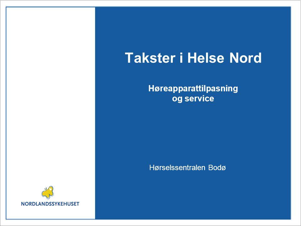 Takster i Helse Nord Høreapparattilpasning og service