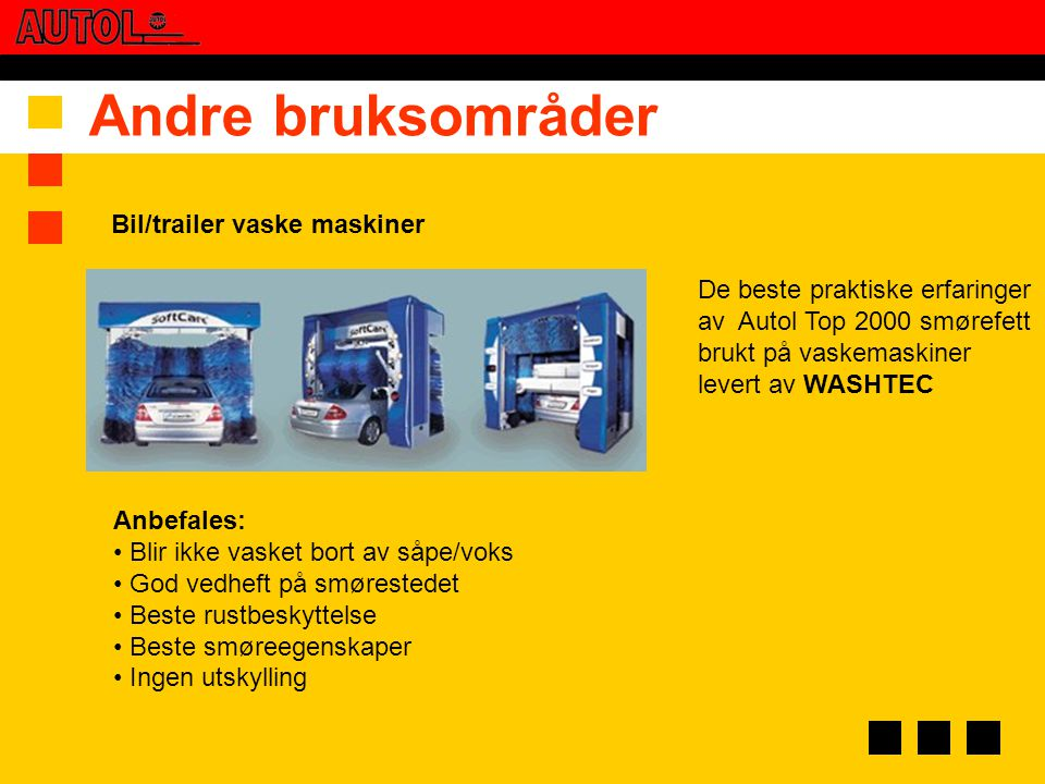 Andre bruksområder Bil/trailer vaske maskiner