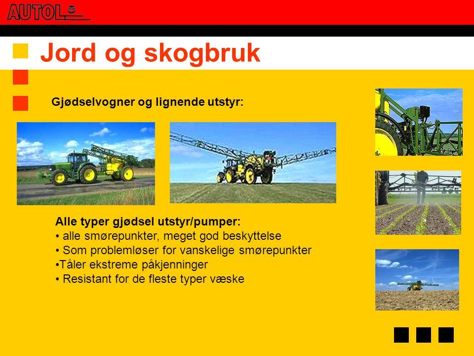 Jord og skogbruk Gjødselvogner og lignende utstyr: