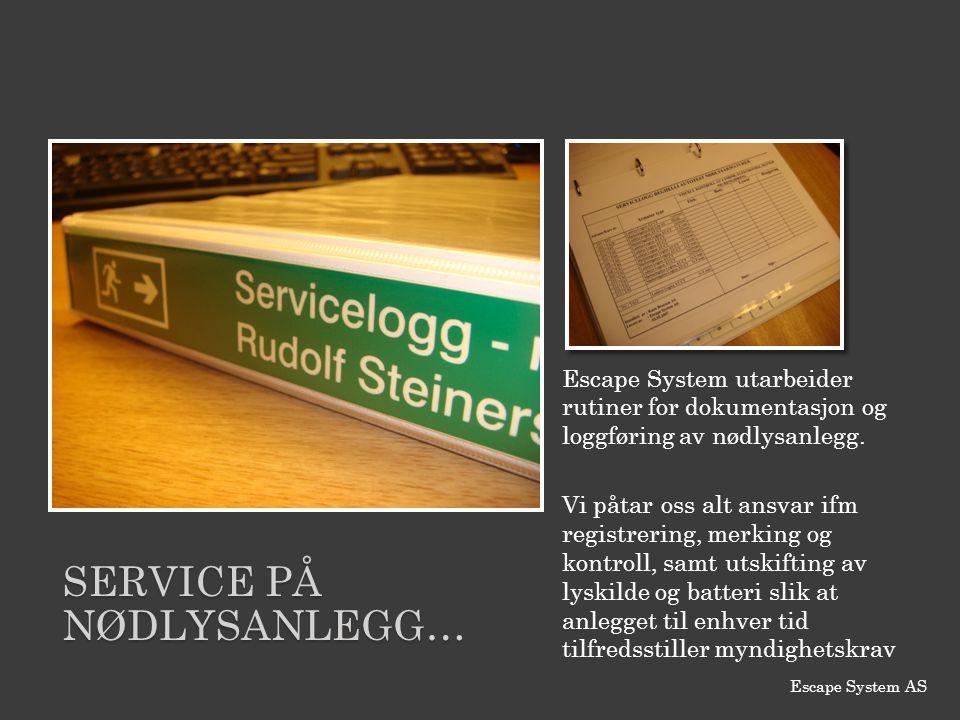 Service PÅ NødlysANLEGG…