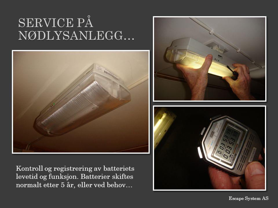 Service PÅ nødlysANLEGG… Kontroll og registrering av batteriets