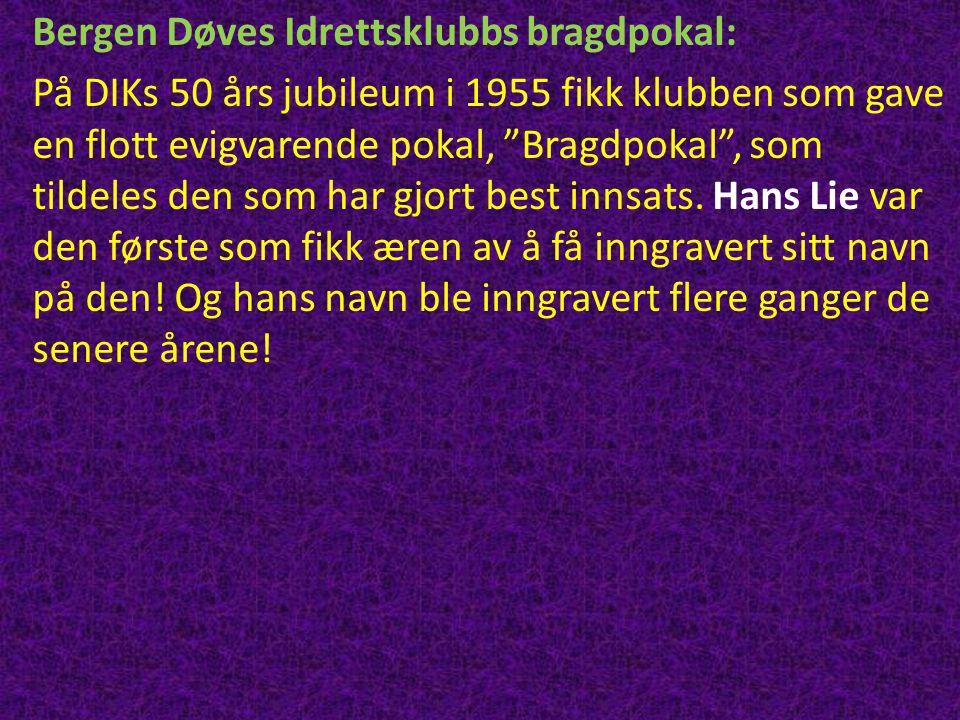 Bergen Døves Idrettsklubbs bragdpokal: