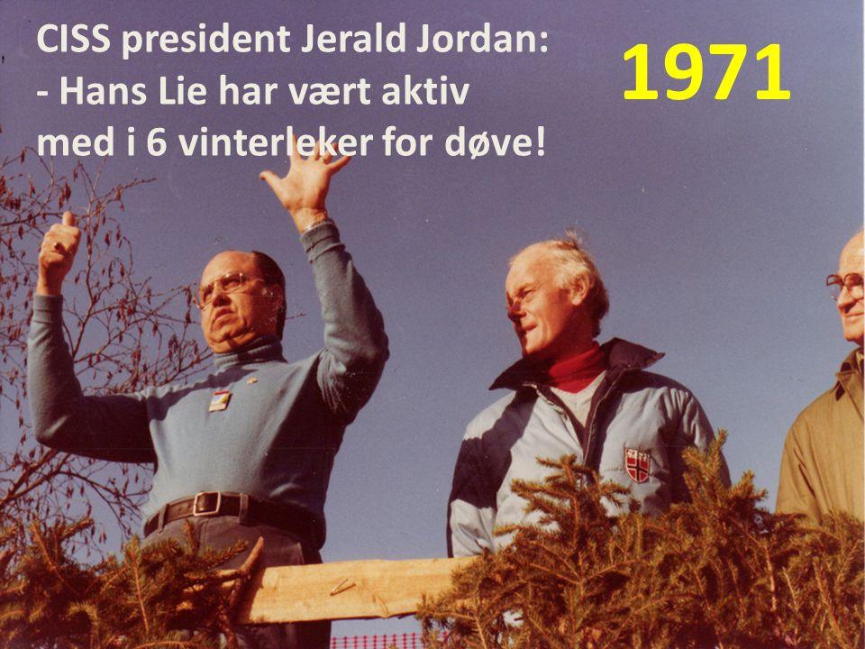 CISS president Jerald Jordan: - Hans Lie har vært aktiv med i 6 vinterleker for døve!