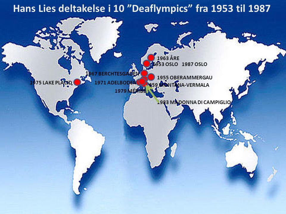 Hans Lies deltakelse i 10 Deaflympics fra 1953 til 1987