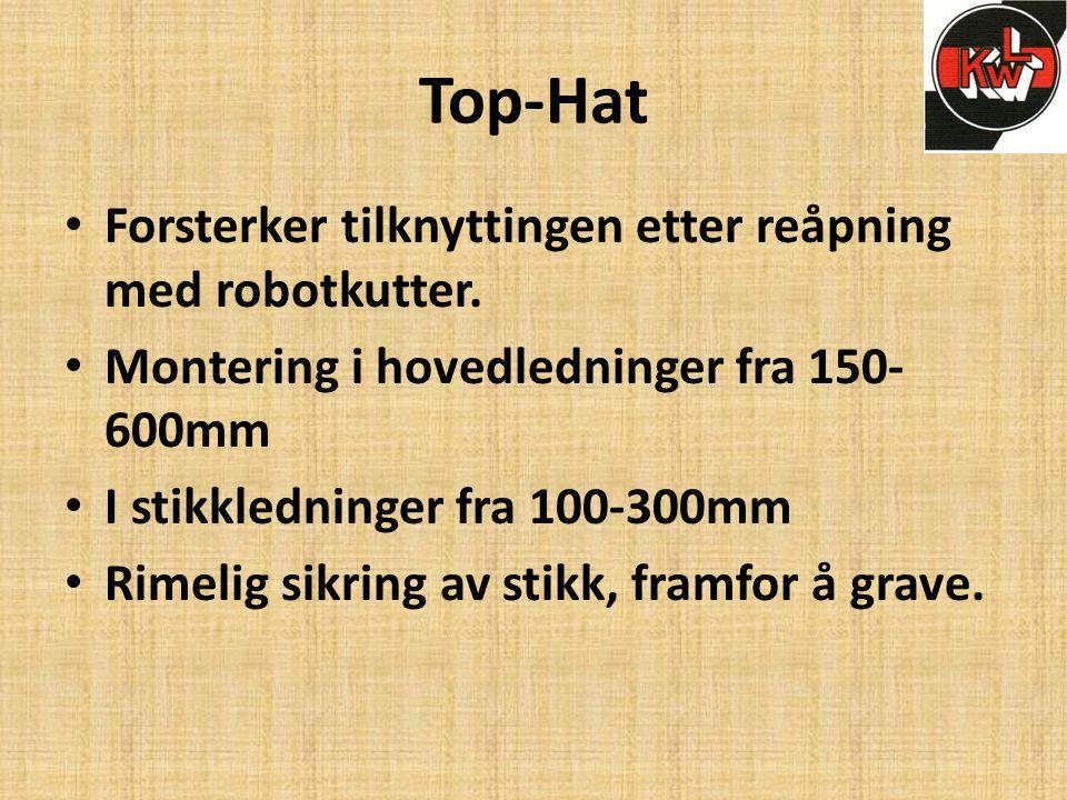 Top-Hat Forsterker tilknyttingen etter reåpning med robotkutter.