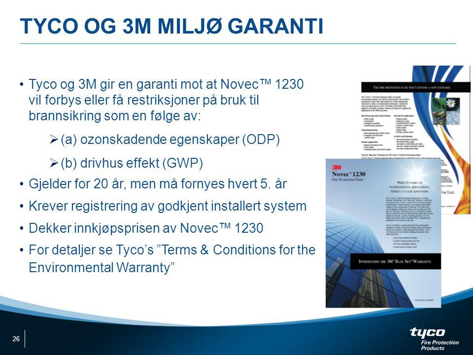 TYCO OG 3M MILJØ GARANTI