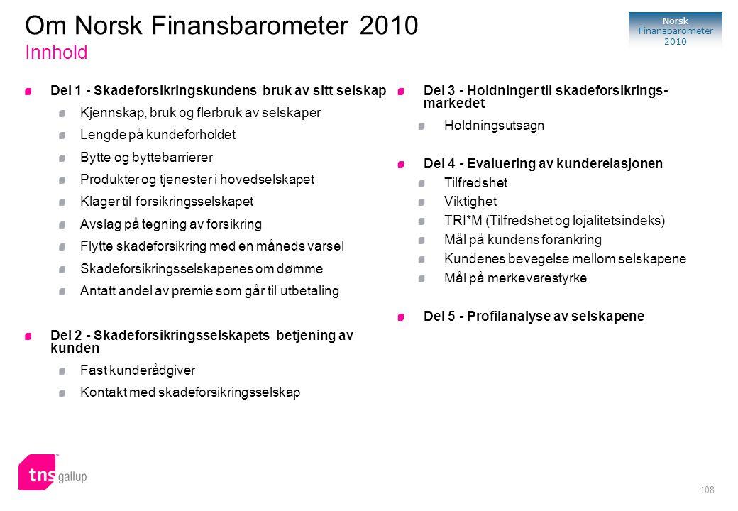 Om Norsk Finansbarometer 2010 Innhold