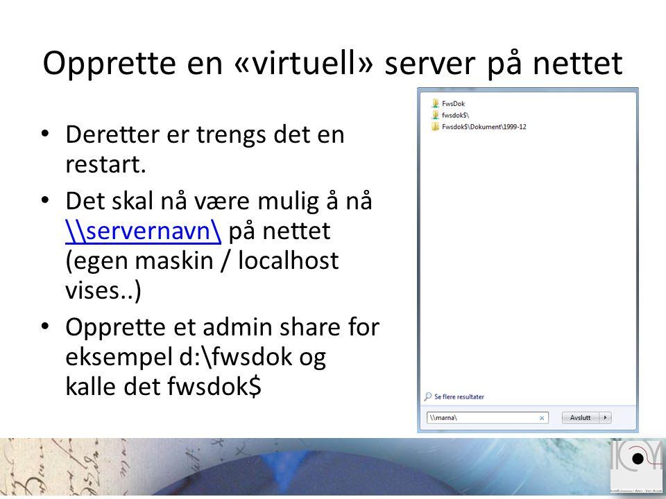 Opprette en «virtuell» server på nettet