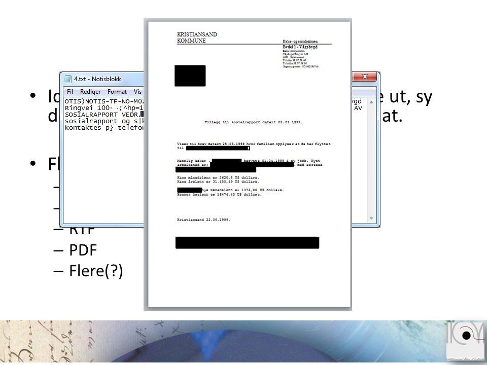 Problemstilling Identifisere dokument-bolkene, hente de ut, sy de sammen, og lagre til et fornuftig format.