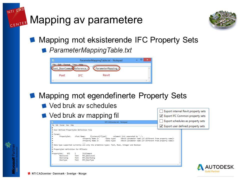 Mapping av parametere Mapping mot eksisterende IFC Property Sets