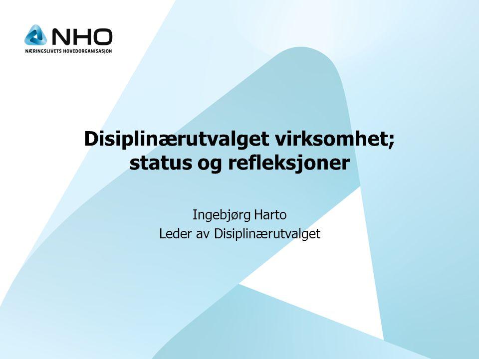 Disiplinærutvalget virksomhet; status og refleksjoner