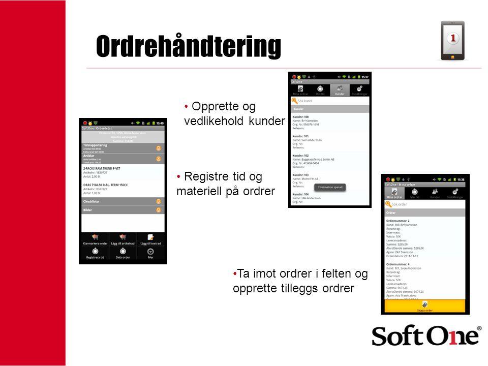 Ordrehåndtering Opprette og vedlikehold kunder