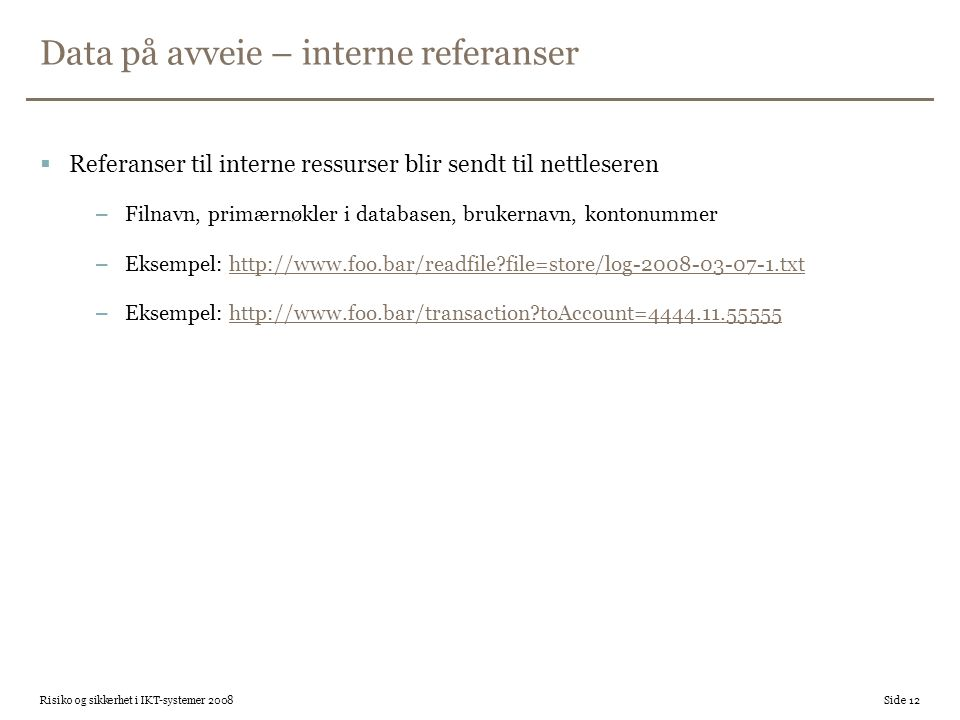 Data på avveie – interne referanser
