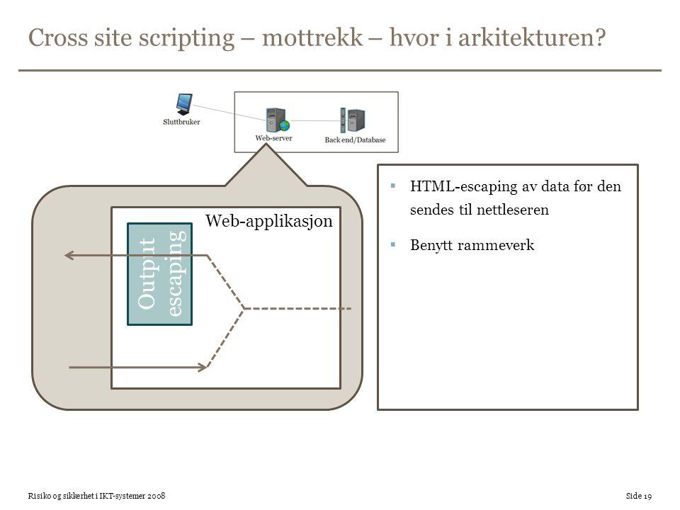 Cross site scripting – mottrekk – hvor i arkitekturen