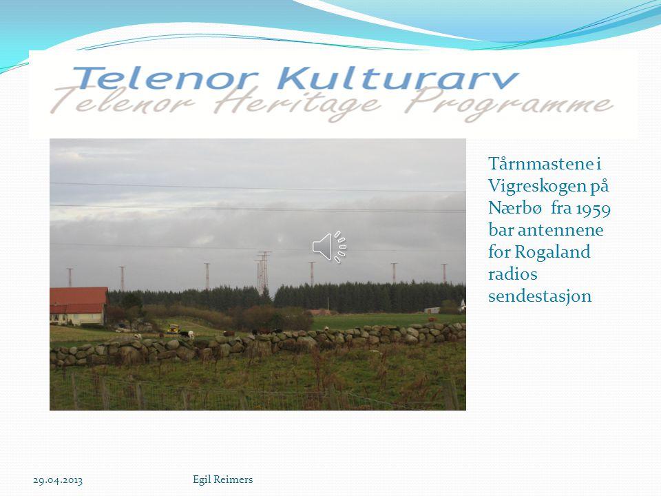 Tårnmastene i Vigreskogen på Nærbø fra 1959 bar antennene for Rogaland radios sendestasjon