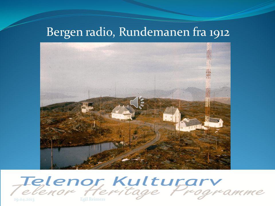 Bergen radio, Rundemanen fra 1912