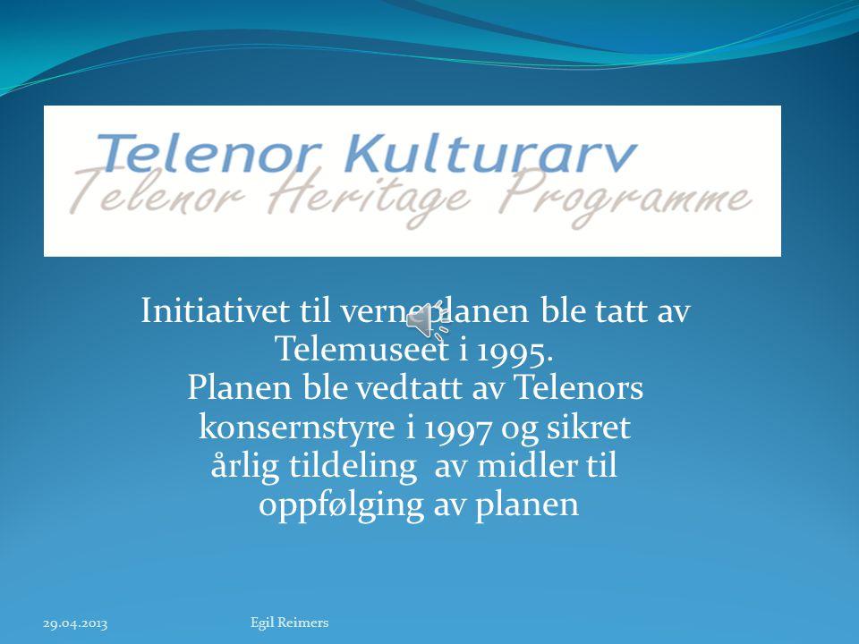 Initiativet til verneplanen ble tatt av Telemuseet i 1995