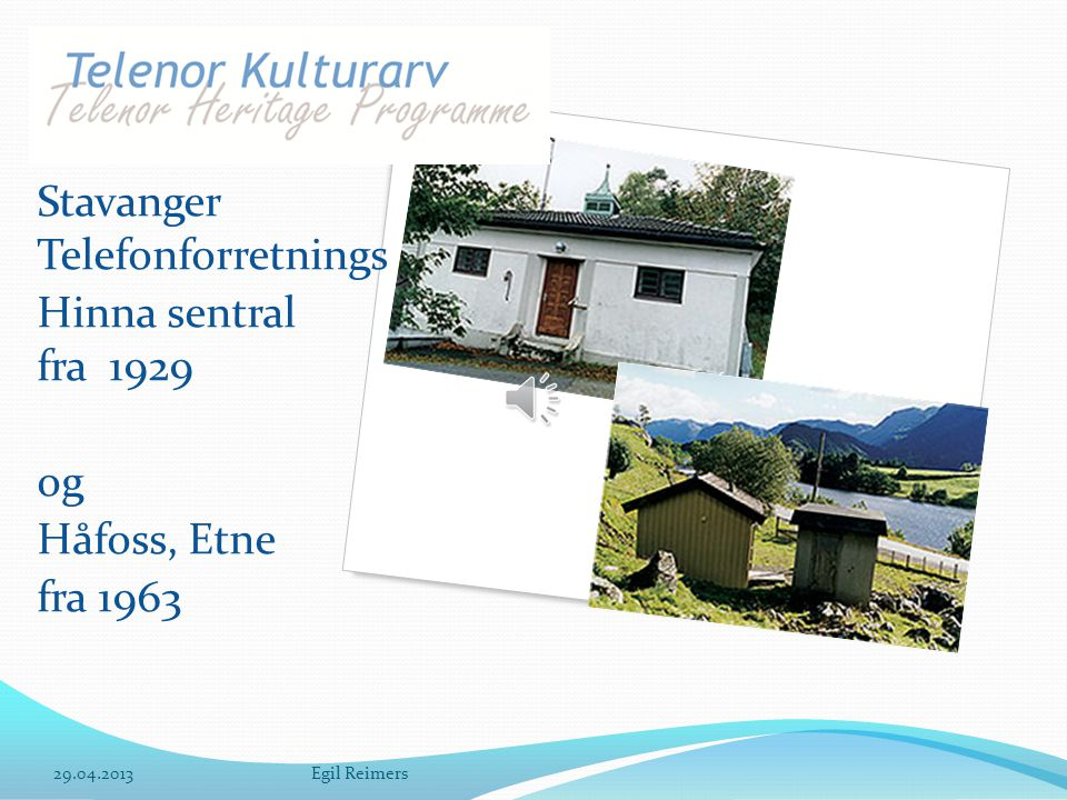 Stavanger Telefonforretnings Hinna sentral fra 1929
