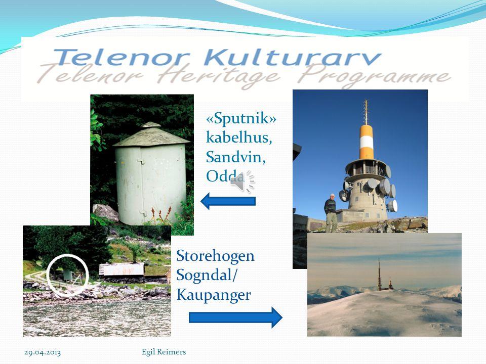 S «Sputnik» kabelhus, Sandvin, Odda Storehogen Sogndal/ Kaupanger