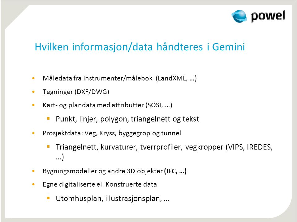 Hvilken informasjon/data håndteres i Gemini