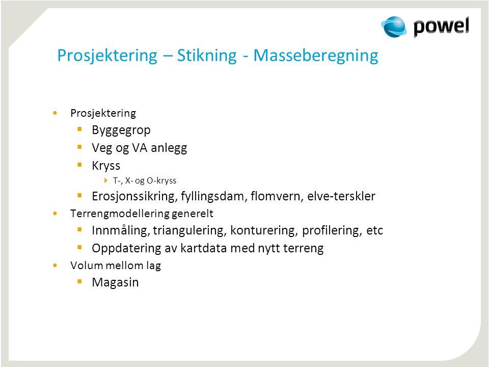 Prosjektering – Stikning - Masseberegning