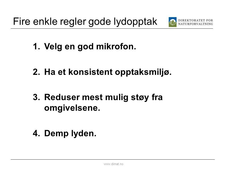 Fire enkle regler gode lydopptak