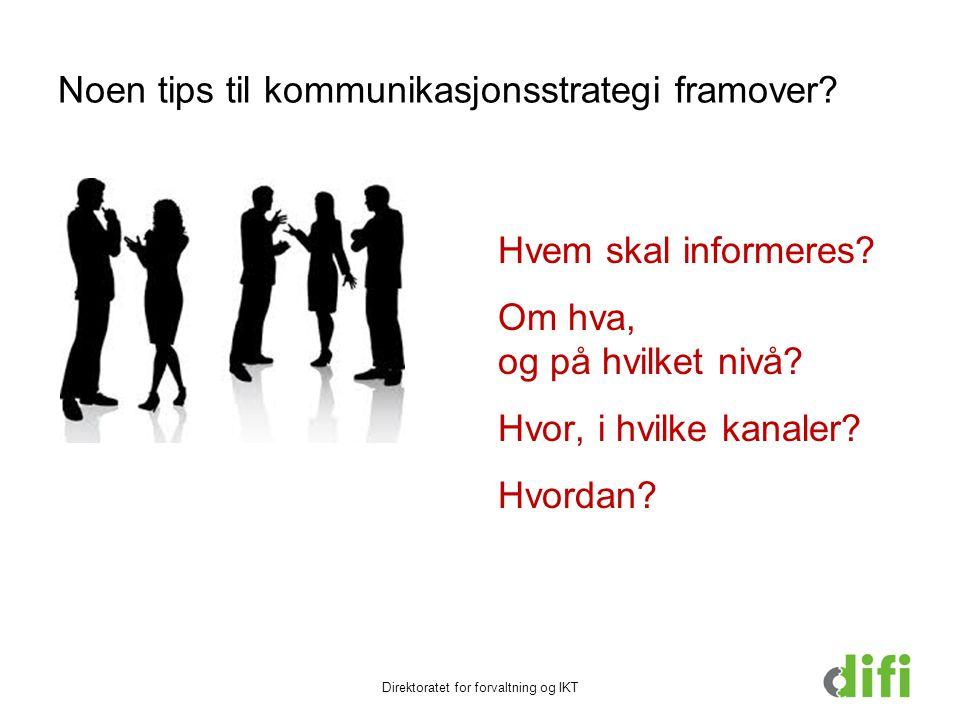 Noen tips til kommunikasjonsstrategi framover