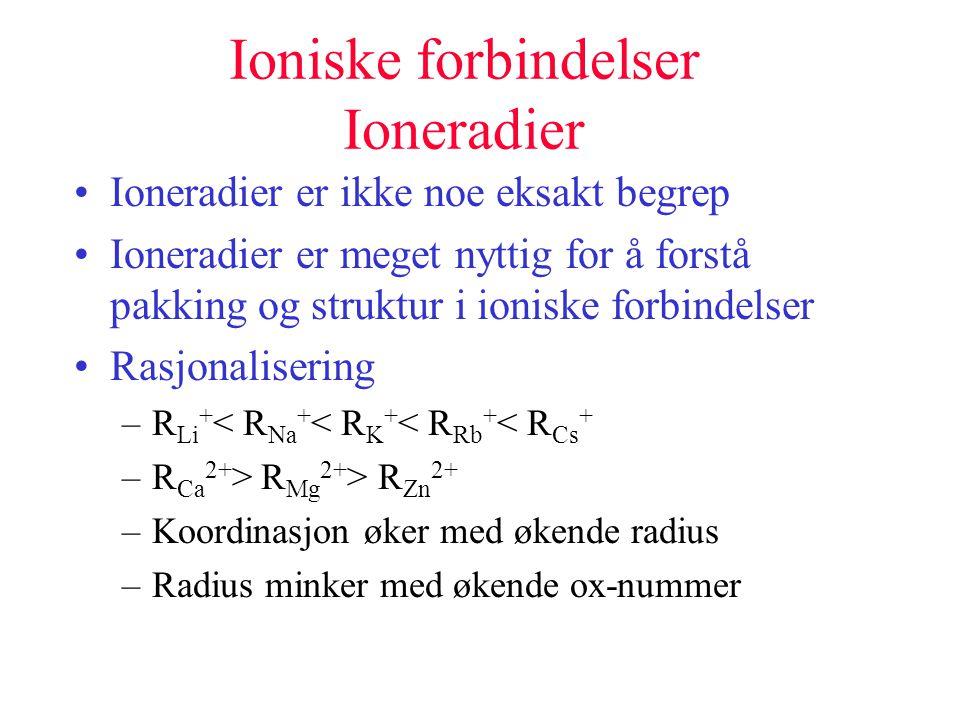 Ioniske forbindelser Ioneradier