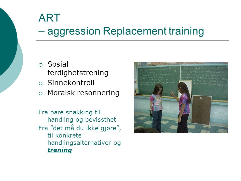 ART – aggression Replacement training