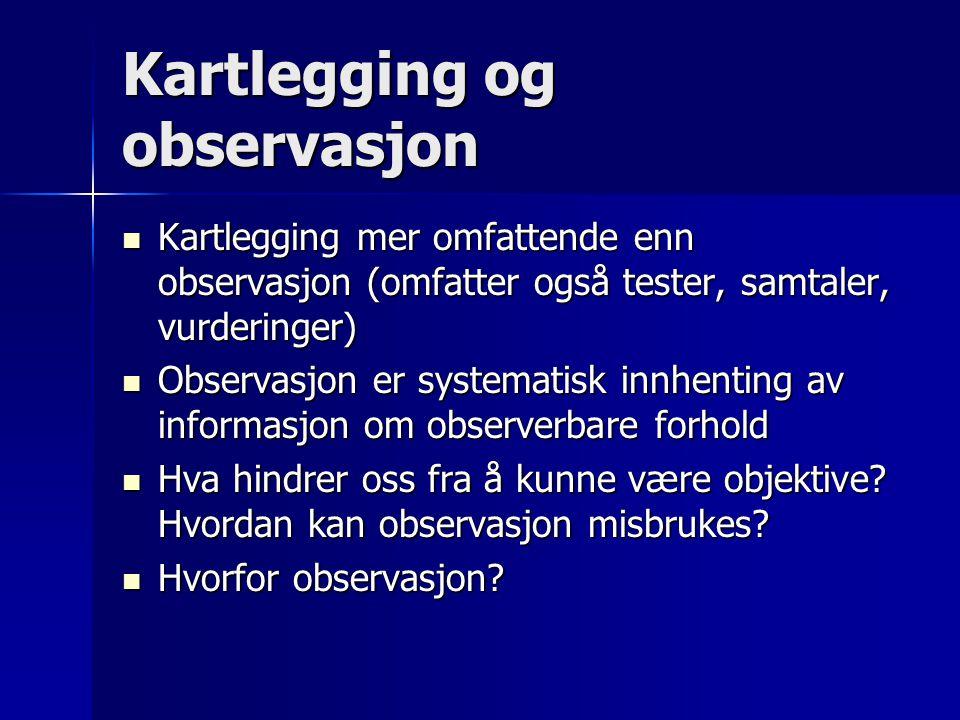 Kartlegging og observasjon