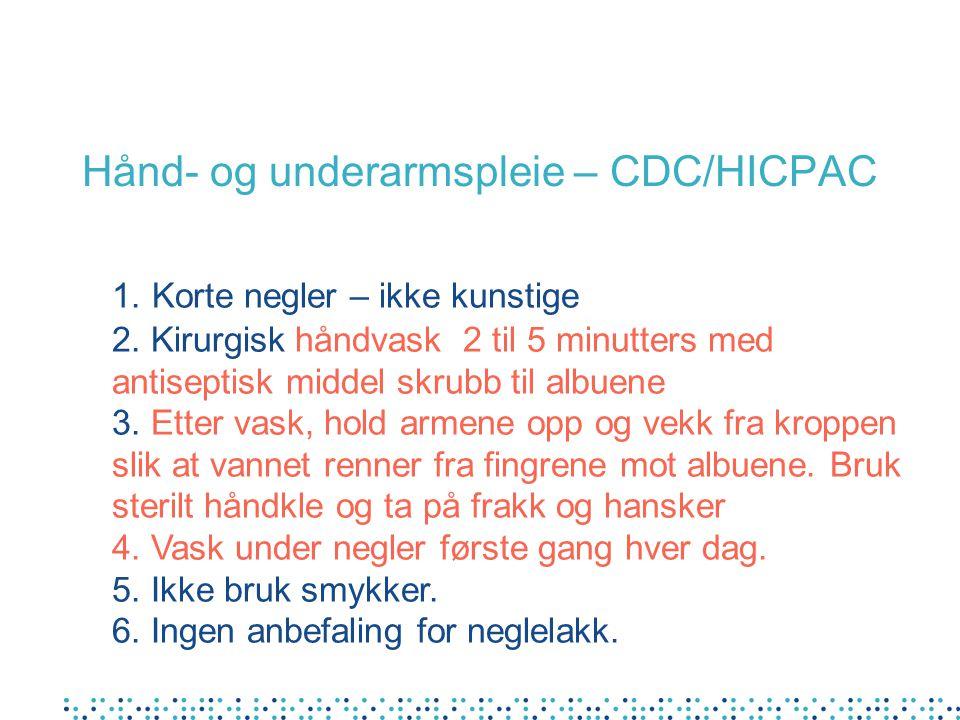 Hånd- og underarmspleie – CDC/HICPAC