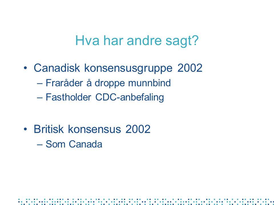 Hva har andre sagt Canadisk konsensusgruppe 2002