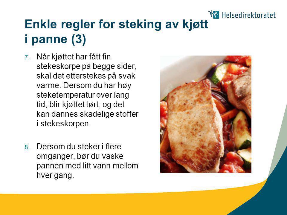 Enkle regler for steking av kjøtt i panne (3)