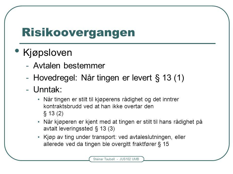 Risikoovergangen Kjøpsloven Avtalen bestemmer