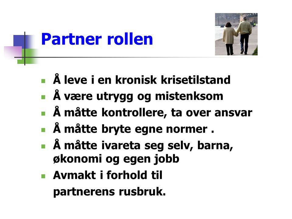 Partner rollen Å leve i en kronisk krisetilstand