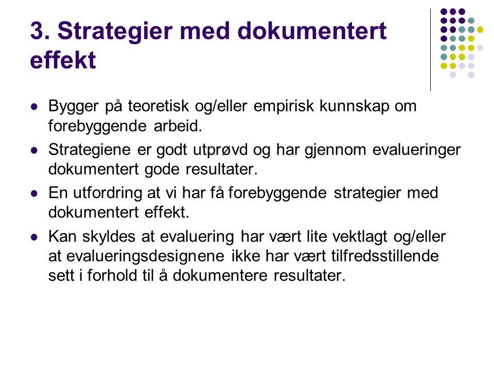 3. Strategier med dokumentert effekt