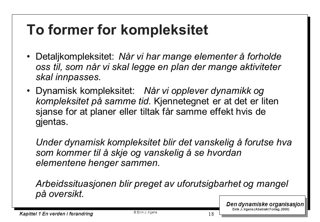 To former for kompleksitet