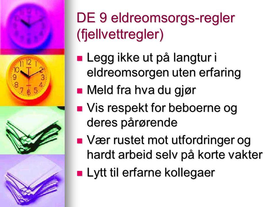 DE 9 eldreomsorgs-regler (fjellvettregler)