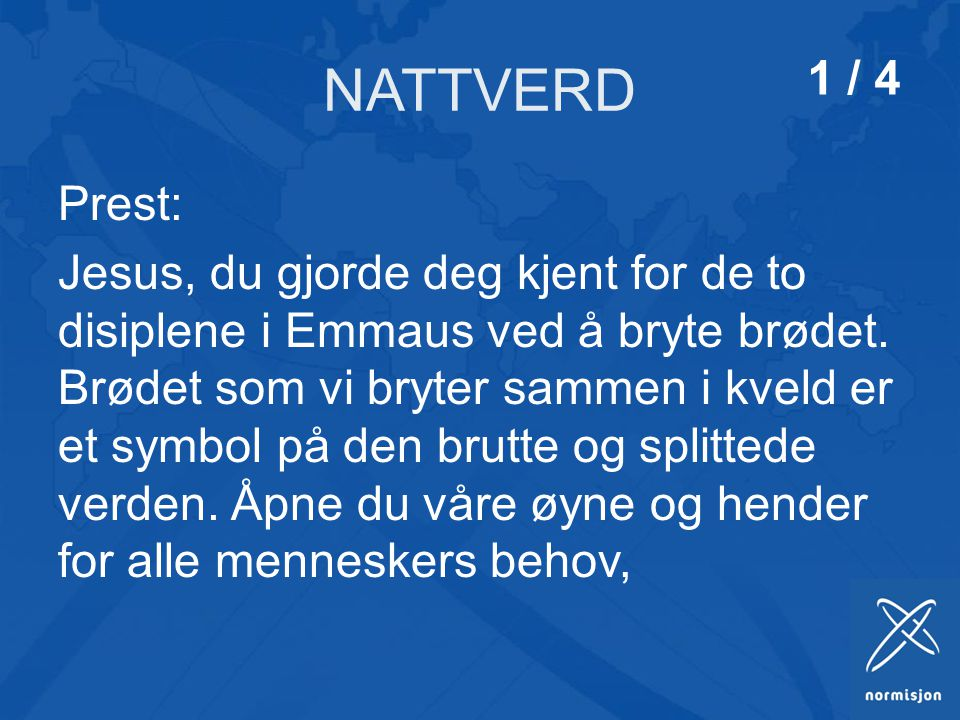 NATTVERD 1 / 4. Prest: