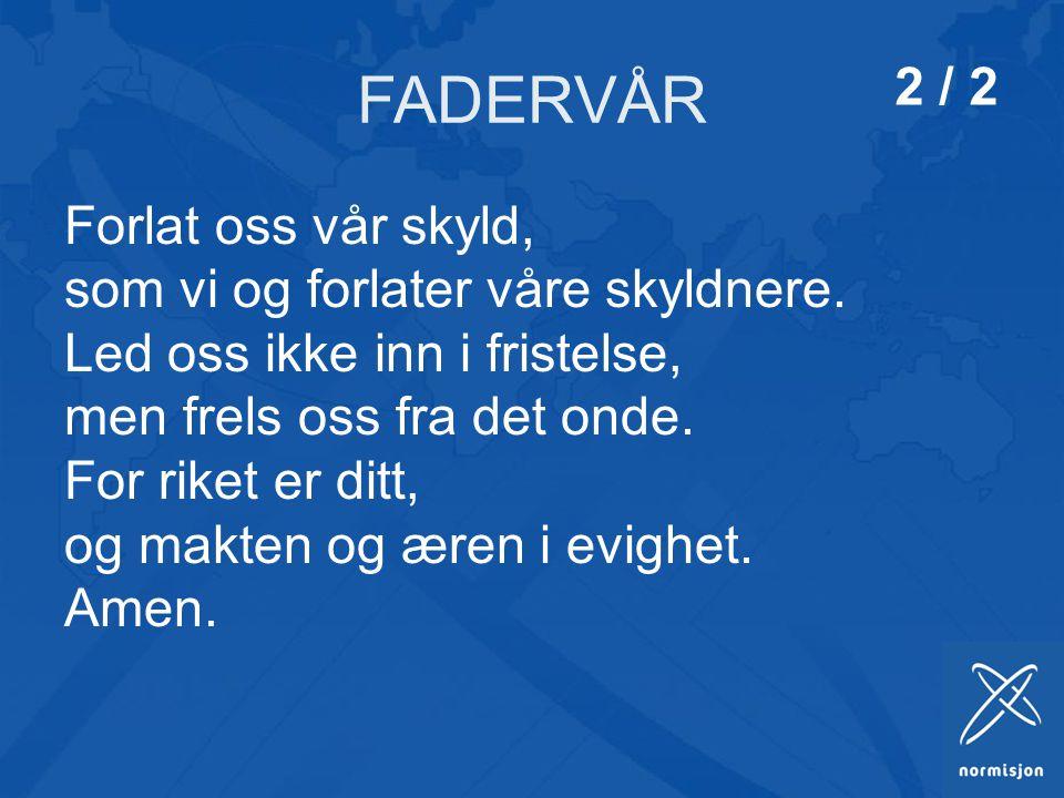 FADERVÅR 2 / 2.
