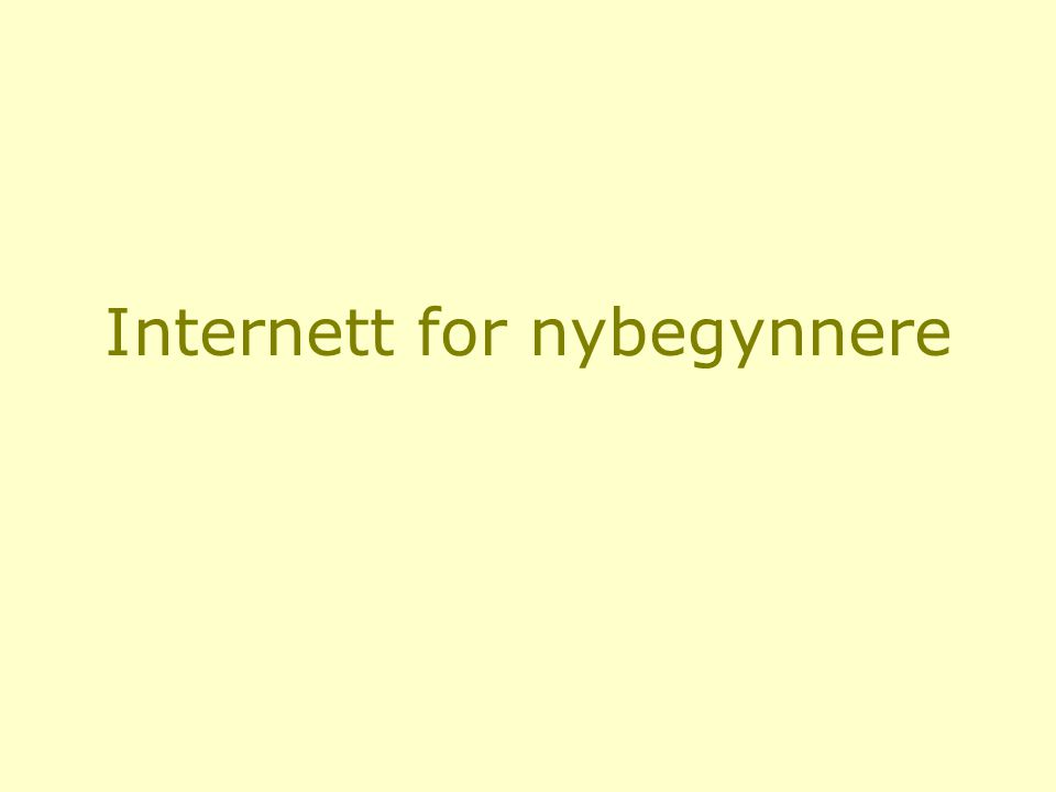 Internett for nybegynnere