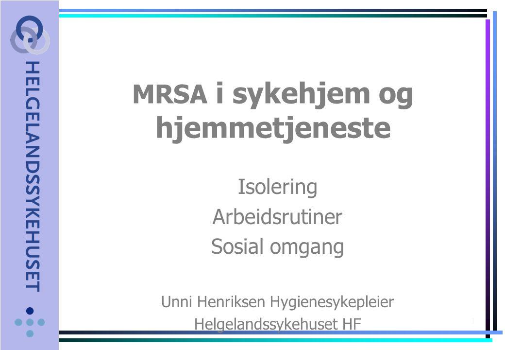 MRSA i sykehjem og hjemmetjeneste