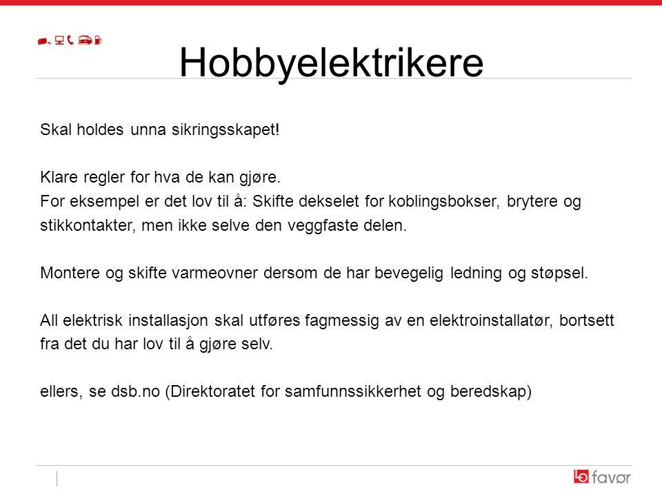 Hobbyelektrikere Skal holdes unna sikringsskapet!