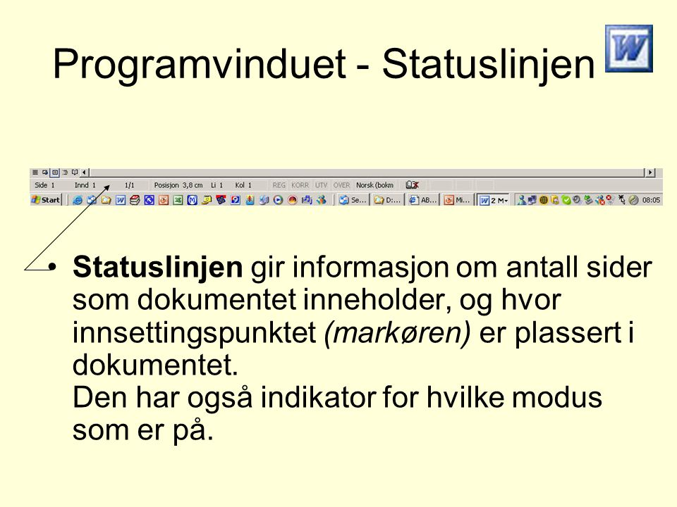 Programvinduet - Statuslinjen