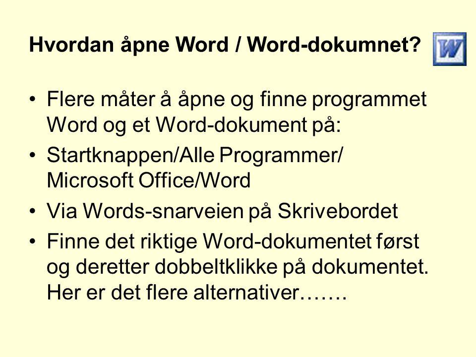 Hvordan åpne Word / Word-dokumnet