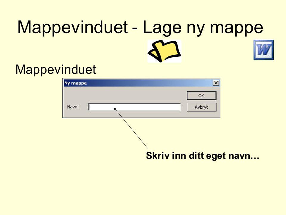 Mappevinduet - Lage ny mappe